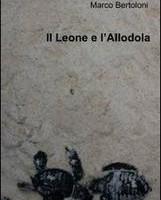 Il leone e l'allodola di Marco Bertoloni